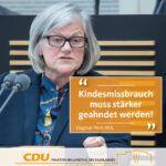 Vorsitzende des Untersuchungsausschusses Dagmar Heib fordert Strafrechtsreform – Täter sollen härtere Strafen erhalten